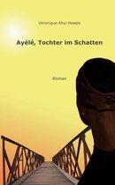 Ayele, Tochter im Schatten