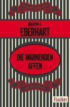 Boek cover Die warnenden Affen van Mignon G. Eberhart