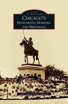 Chicago's Monuments, Markers and Memorials
