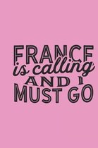 France Is Calling And I Must Go