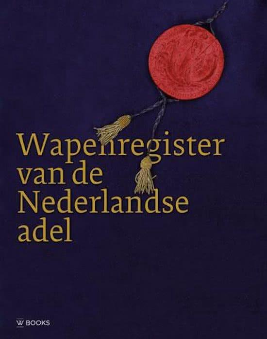 Boek cover Wapenregister van de Nederlandse adel van Coen Schimmelpenninck van der Oi (Hardcover)