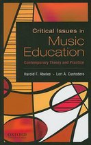 Critical Issues In Music Education