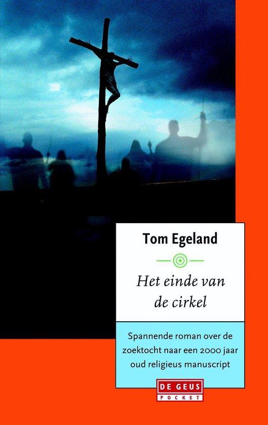 Het einde van de cirkel - Tom Egeland |