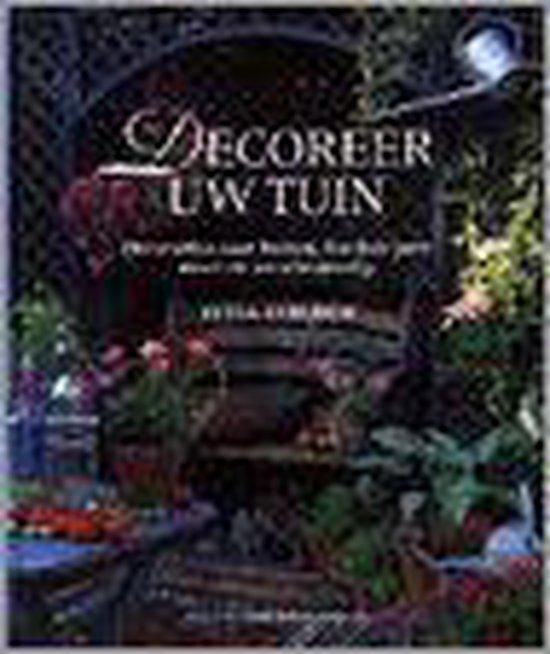 DECOREER UW TUIN - Tessa Evelegh | Fthsonline.com