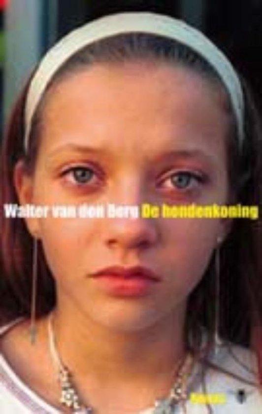 De hondenkoning - Walter van den Berg  