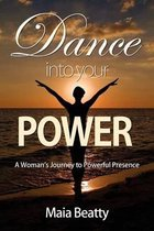 Dance Into Your Power