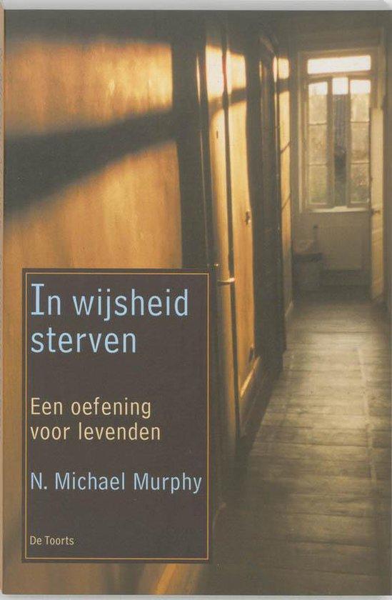 In Wijsheid Sterven - N. Michael Murphy pdf epub