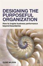 Designing the Purposeful Organization