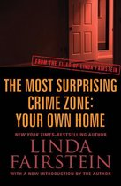 Omslag The Most Surprising Crime Zone: Your Own Home
