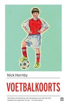 Boek cover Voetbalkoorts van Nick Hornby (Paperback)