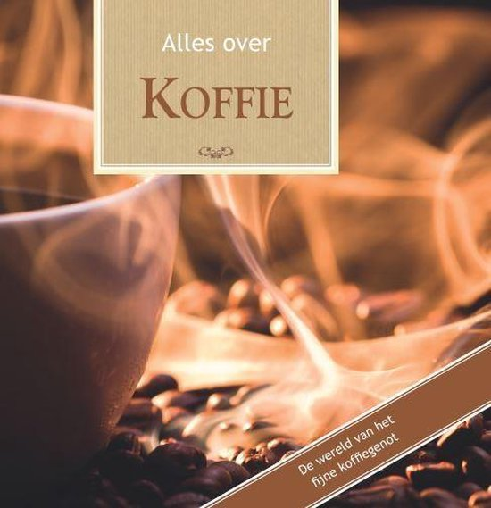 Alles over - Alles over Koffie - Tobias Pehle  