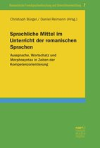 Sprachliche Mittel im Unterricht der romanischen Sprachen
