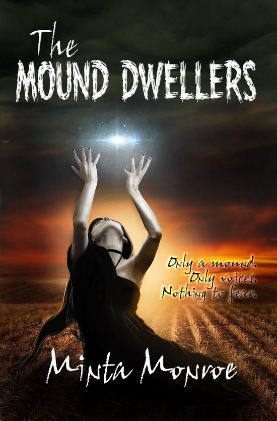 The Mound Dwellers