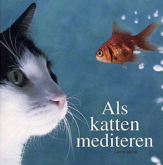 Als katten mediteren - D. Baird |