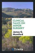 Clinical Talks on Minor Surgery