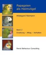 Omslag Papageien als Heimvoegel, Band 2