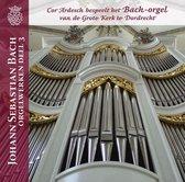 Johann Sebastian Bach Orgelwerken, deel 3