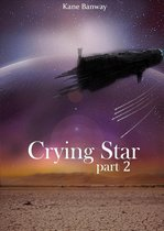 Crying Star - Part 2