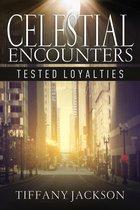 Omslag Celestial Encounters: Tested Loyalties