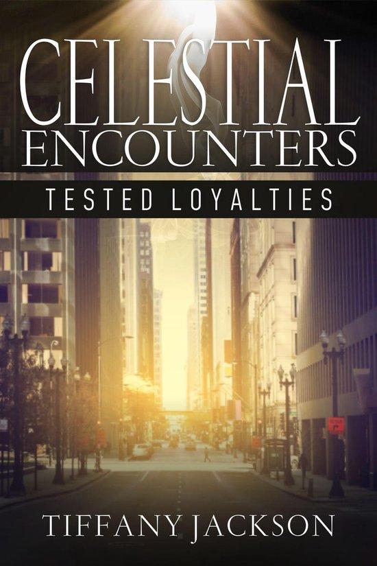 Omslag van Celestial Encounters: Tested Loyalties