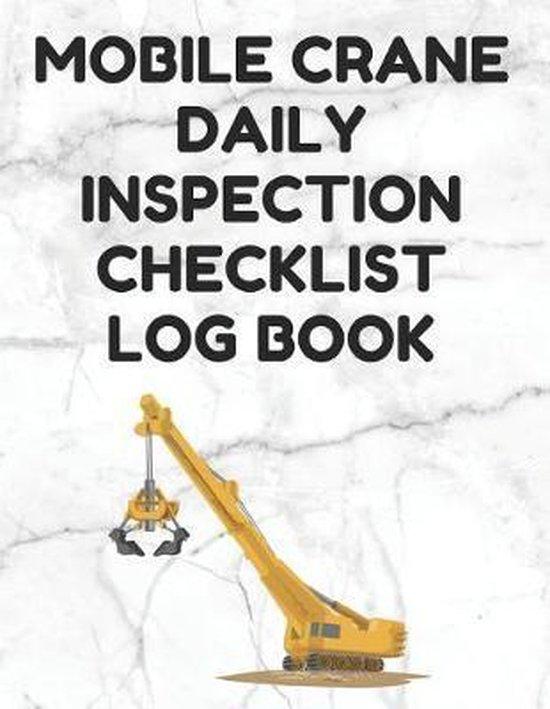 Mobile Crane Daily Inspection Checklist Log Book