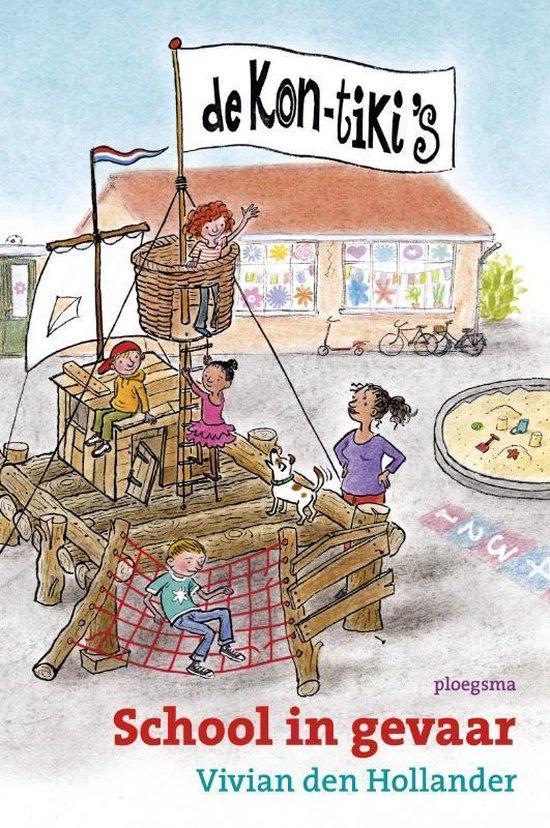 De Kon-Tiki's - School in gevaar - Vivian den Hollander |