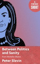 Boekomslag van 'Between Politics and Sanity'