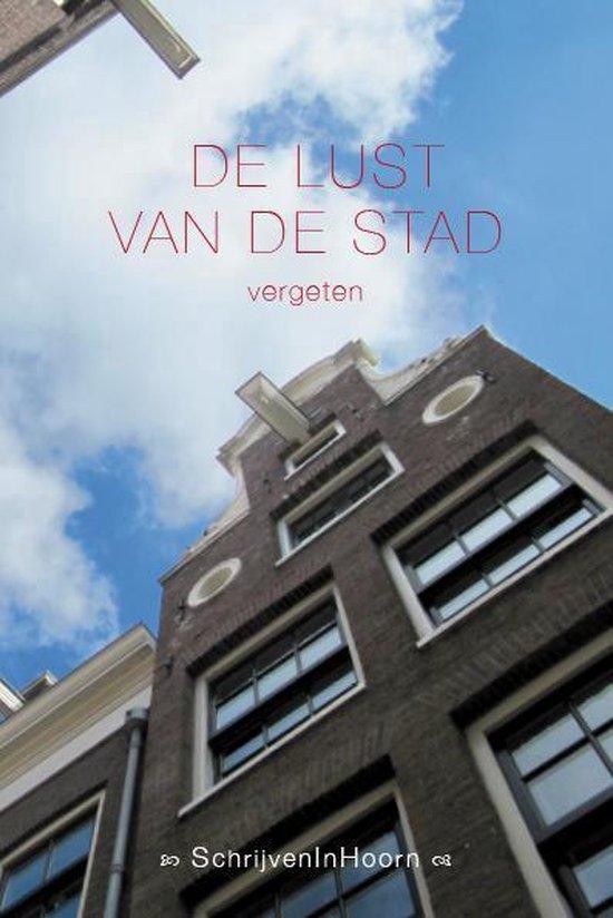 Cover van het boek 'De lust van de stad' van  Schrijveninhoorn