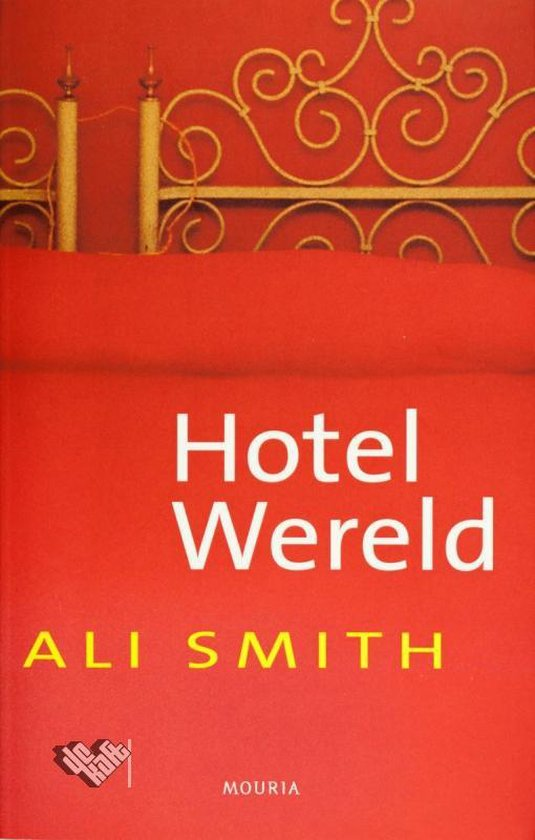 Hotel wereld - Ali Smith |