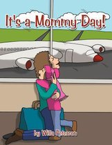It's a Mommy Day!