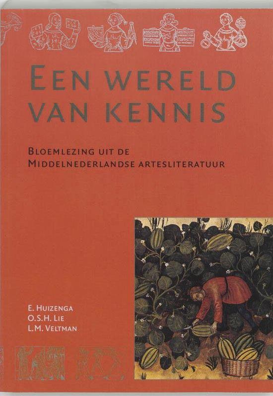 Artesliteratuur in de Nederlanden 1 - Een wereld van kennis - Erwin Huizenga   Fthsonline.com