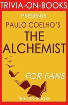 Boekomslag van 'The Alchemist by Paulo Coelho (Trivia-on-Book)'