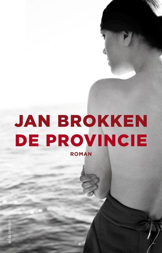 De provincie - Jan Brokken |