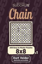 Chain Sudoku - 200 Easy to Master Puzzles 8x8 (Volume 1)