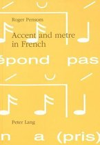 Accent and Metre in French