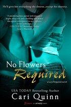 Boek cover No Flowers Required van Cari Quinn