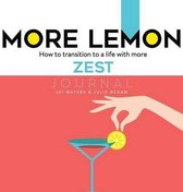More Lemon. How to Transition to a Life with More Zest