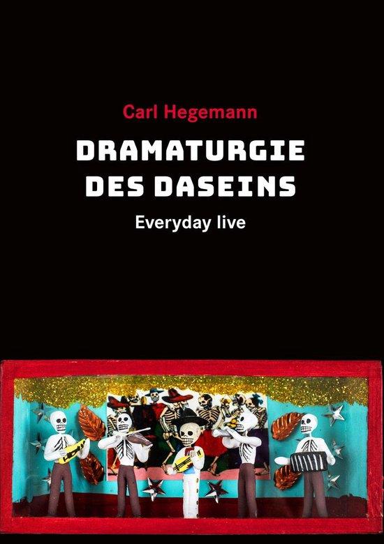 Boek cover Dramaturgie des Daseins van Carl Hegemann (Onbekend)