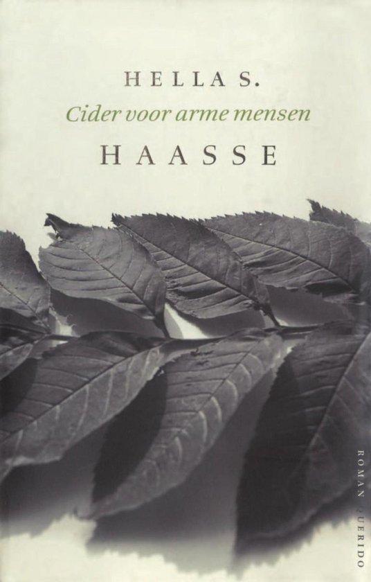 Cider voor arme mensen - Hella S. Haasse |