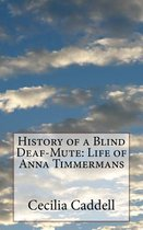 History of a Blind Deaf-Mute