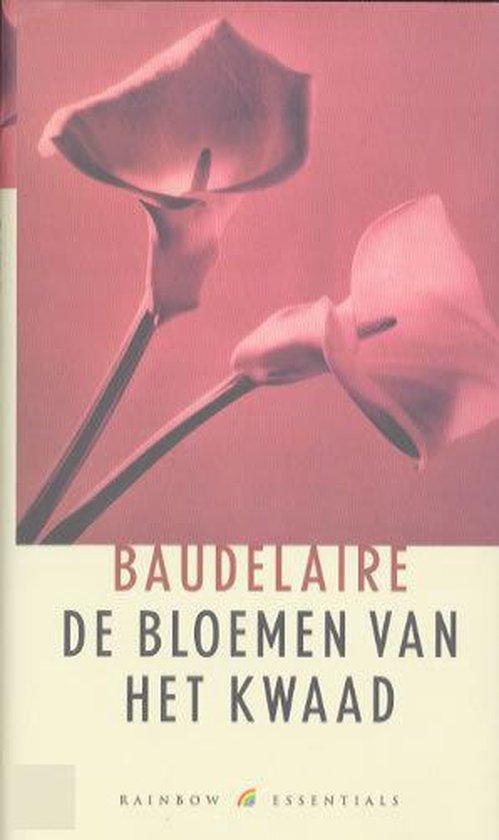 De Bloemen Van Het Kwaad - C. Baudelaire |