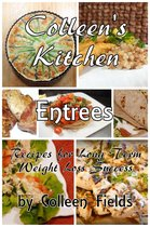 Colleen's Kitchen: Entrees