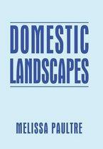 Domestic Landscapes