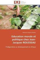 Education Morale Et Politique Chez Jean-Jacques Rousseau