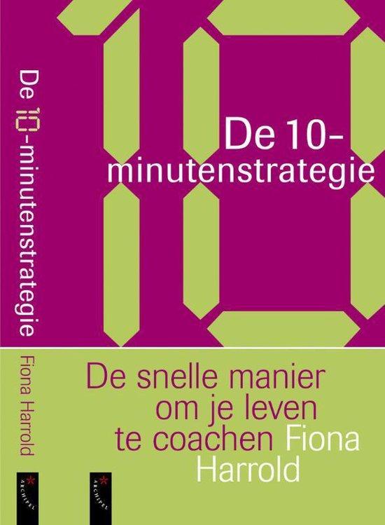 De 10-Minuten Strategie - Fiona Harrold |