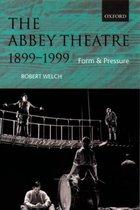 The Abbey Theatre, 1899-1999