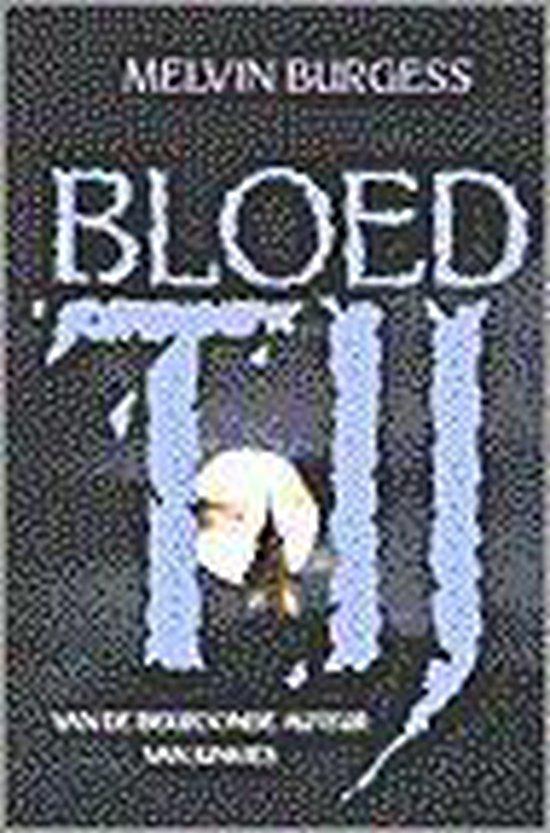Bloedtij - Melvin Burgess | Fthsonline.com
