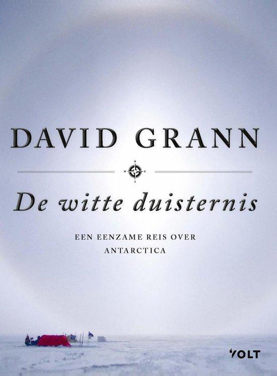 De witte duisternis - David Grann | Fthsonline.com
