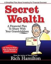 Secret Wealth