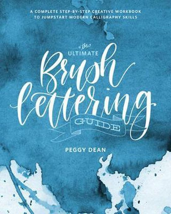 Boek cover The Ultimate Brush Lettering Guide van Peggy Dean (Paperback)
